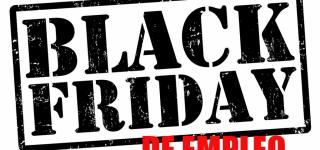 NEGOCIACIÓN CONVENIO: BLACK FRIDAY DE EMPLEO