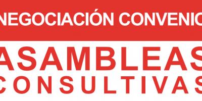 ASAMBLEAS CONSULTIVAS – NEGOCIACIÓN CONVENIO (ACTUALIZACIÓN 17/3/2018)